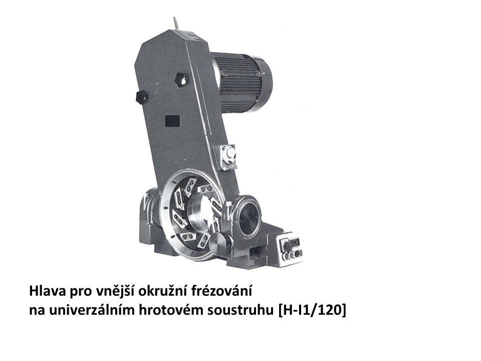 Hlava pro vnější okružní frézování na univerzálním hrotovém soustruhu [H-I1/120]